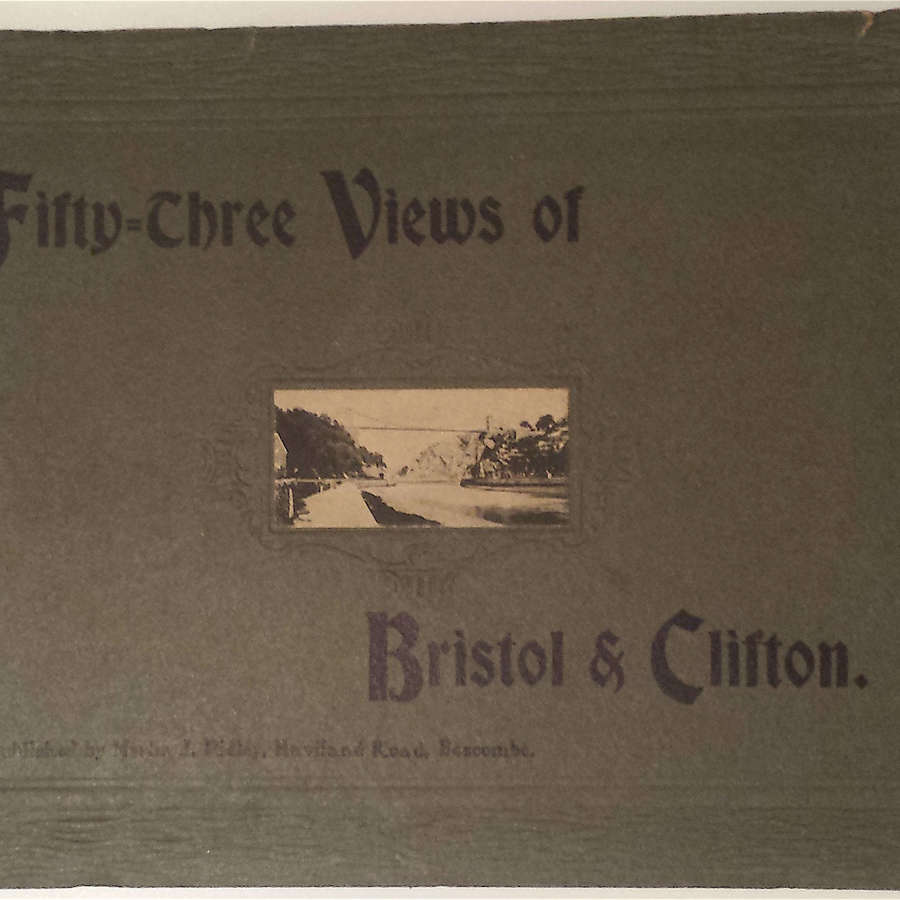 Fifty-Three Views of Bristol and Clifton