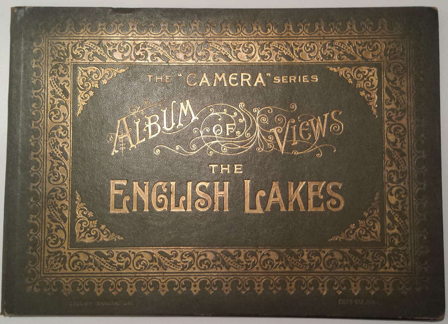 The Camera Series Album of Views of the English Lakes