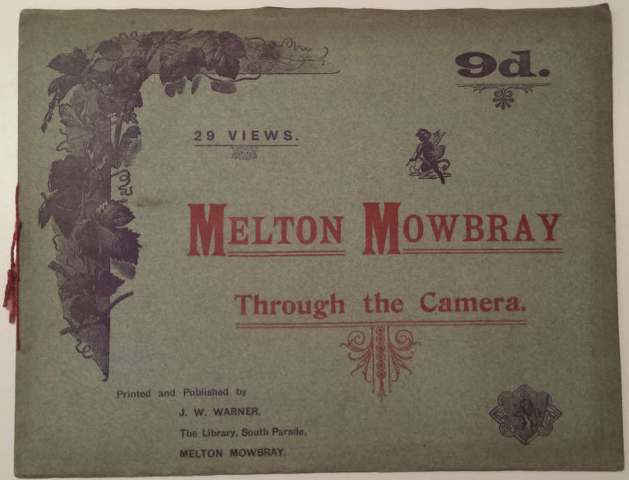 Melton Mowbray Through the Camera